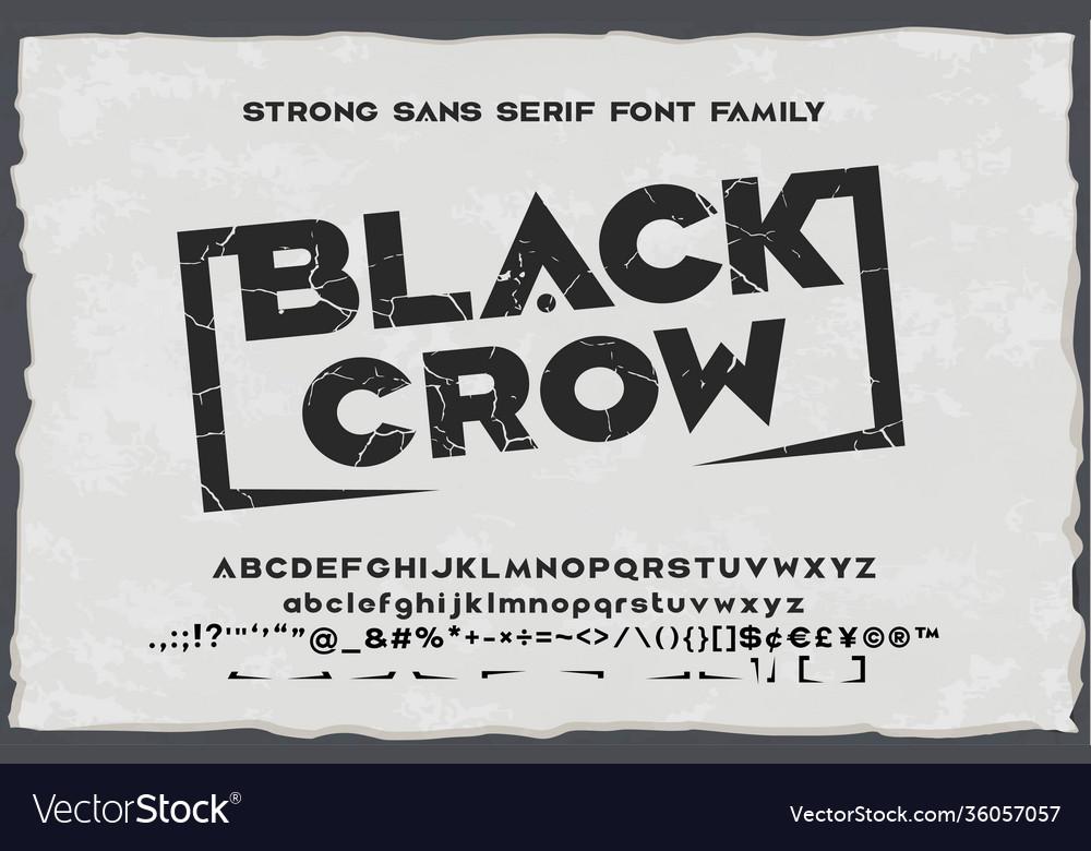 Black crow strong vintage sans serif font