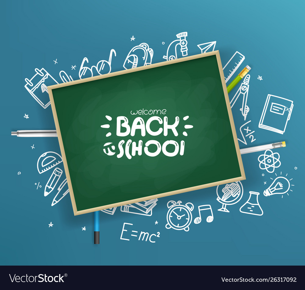 School chalkboard with different stuff welcome