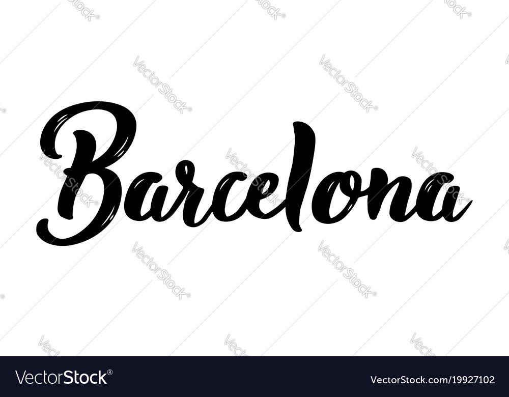 Barcelona spain hand-lettering calligraphy vector image