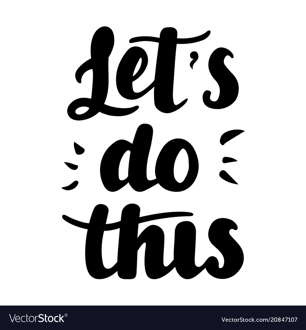 Let s do this hand drawn lettering