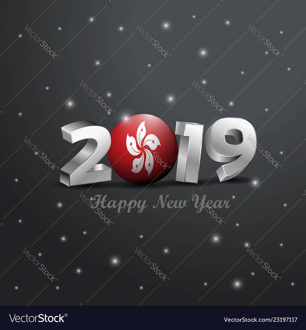 2019 happy new year hongkong flag typography vector image