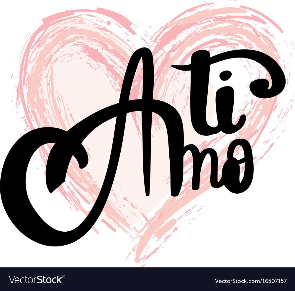 Download Ti amo brush lettering i love you italian text Vector Image