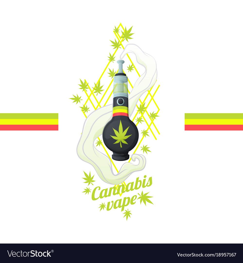 Cannabis vipe bong