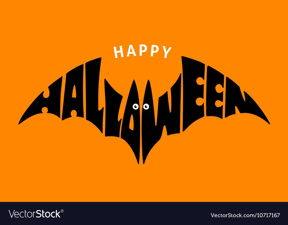 Happy Halloween Lettering In Silhouette Bat Vector Image