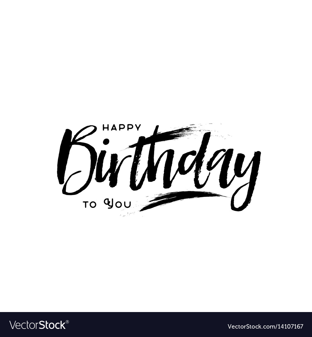 lettering and calligraphy modern happy birthday vector image rh vectorstock com happy birthday vector background happy birthday vector png