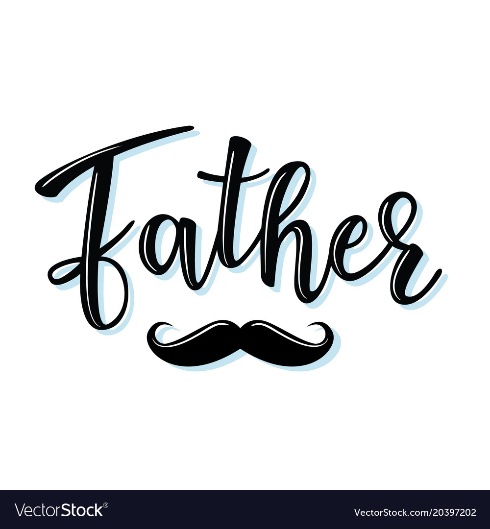 Lettering father vector image
