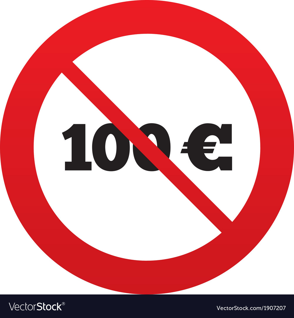 No 100 Euro sign icon EUR currency symbol