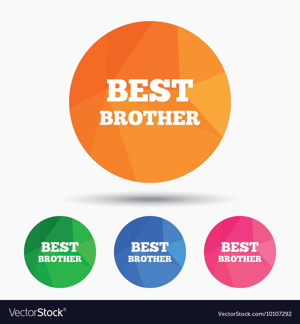Best brother sign icon Award symbol