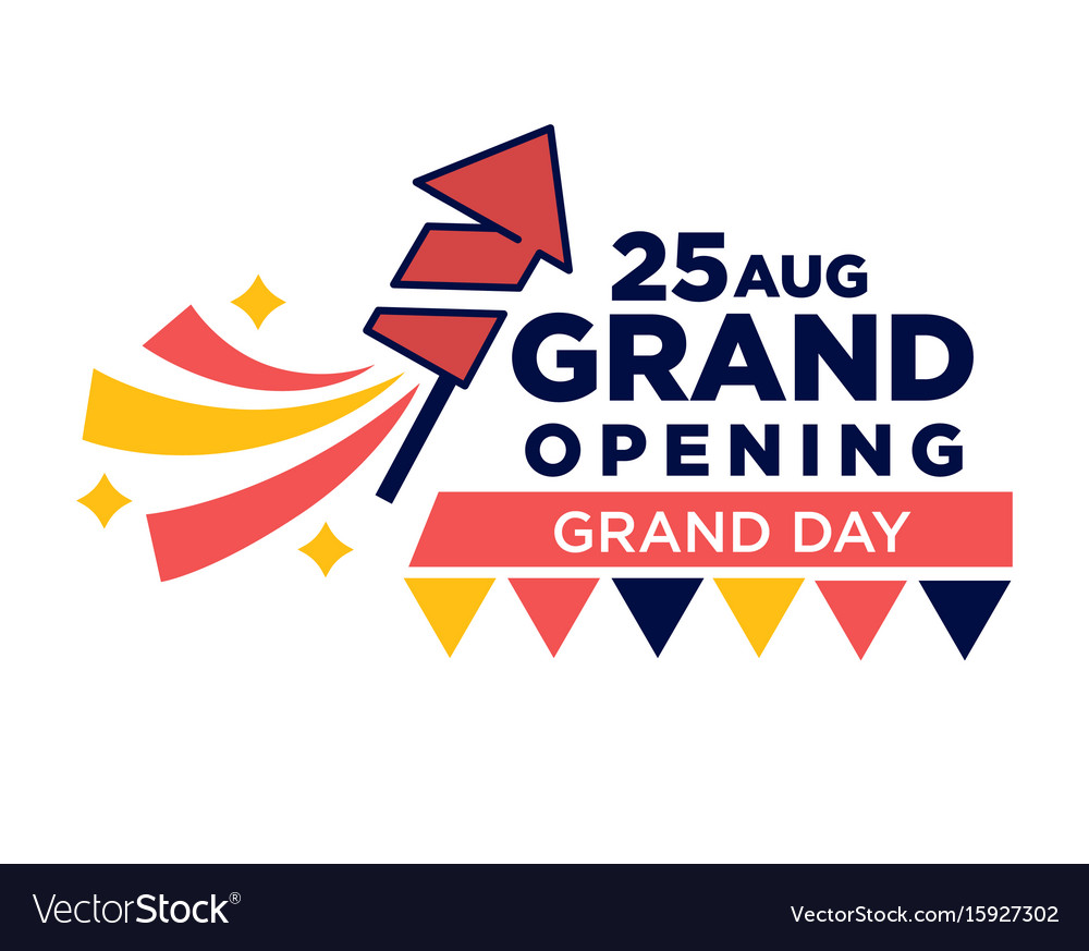 25 august grand opening day bright promotional