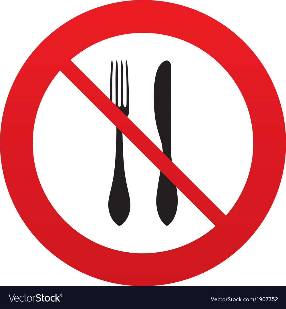 Do Not Eat Sign Icon Knife And Fork Symbol Vector Image