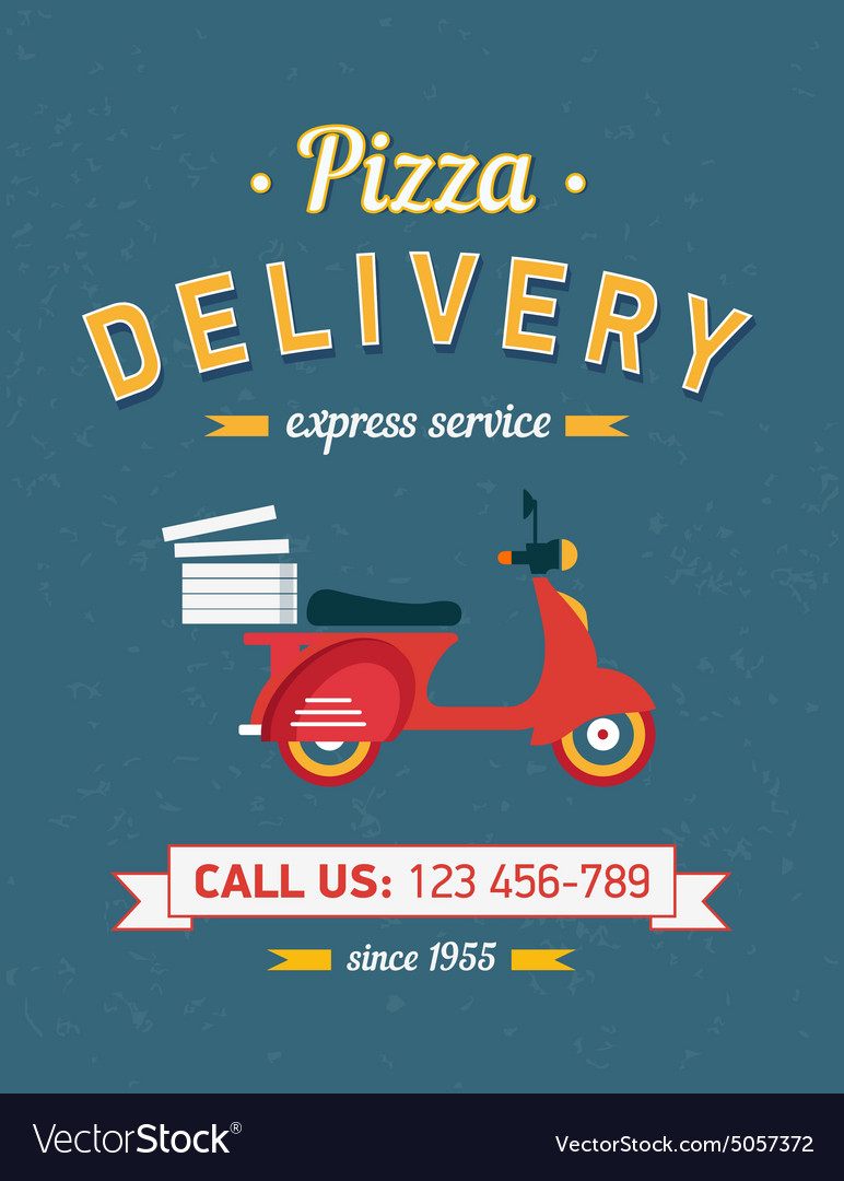 Vintage pizza delivery poster with old typography