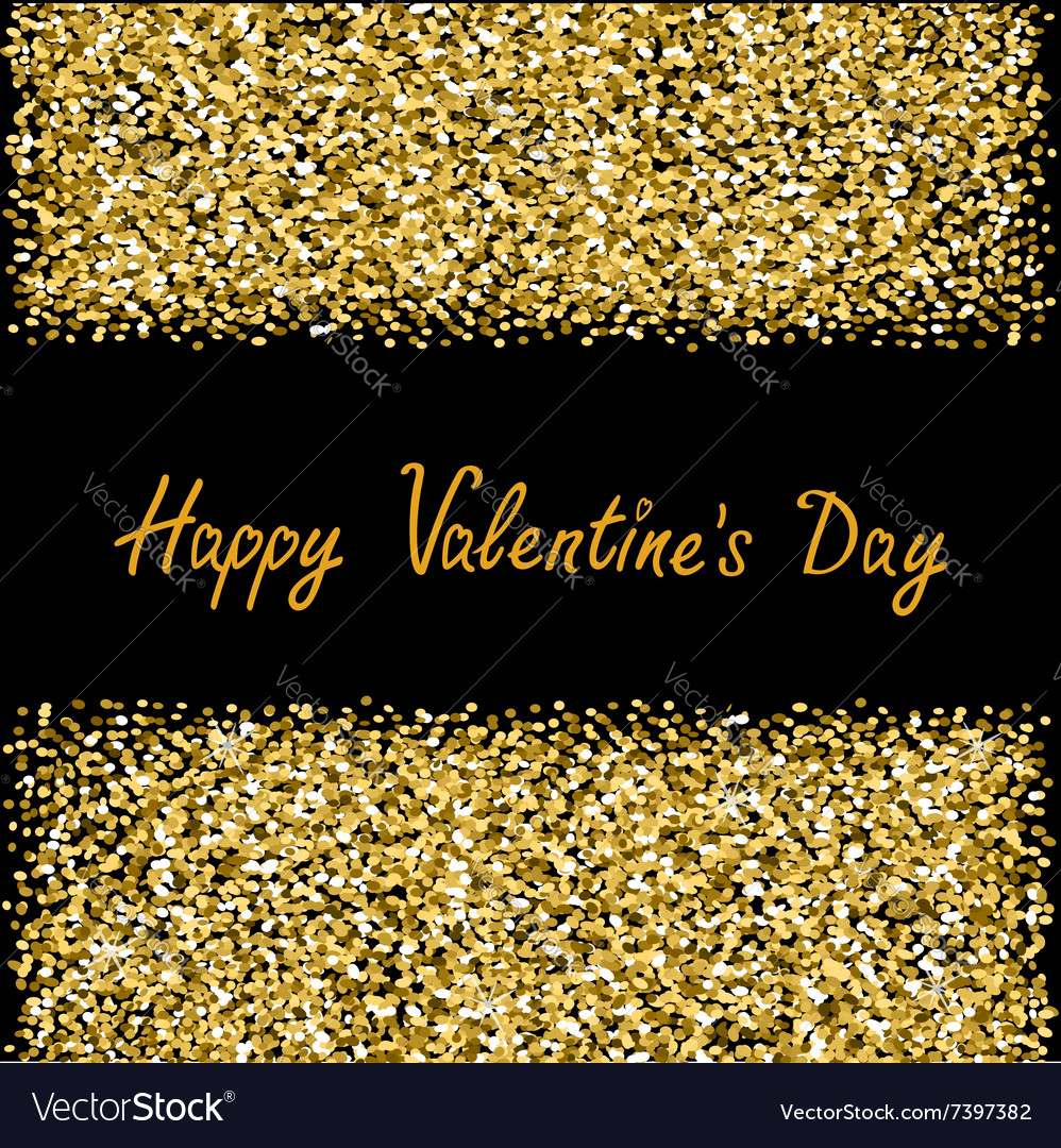 02c46f8f4c49 Happy Valentines Day Love Gold sparkles glitter Vector Image