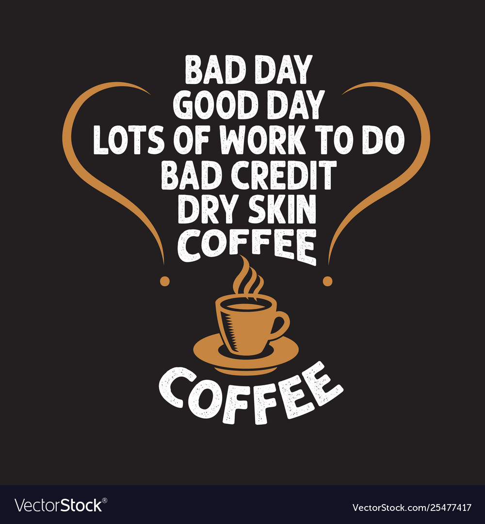 Coffee quote and saying good for social media