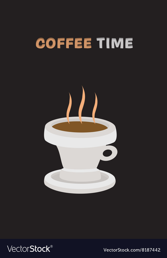 Background with hot drink in cup and text