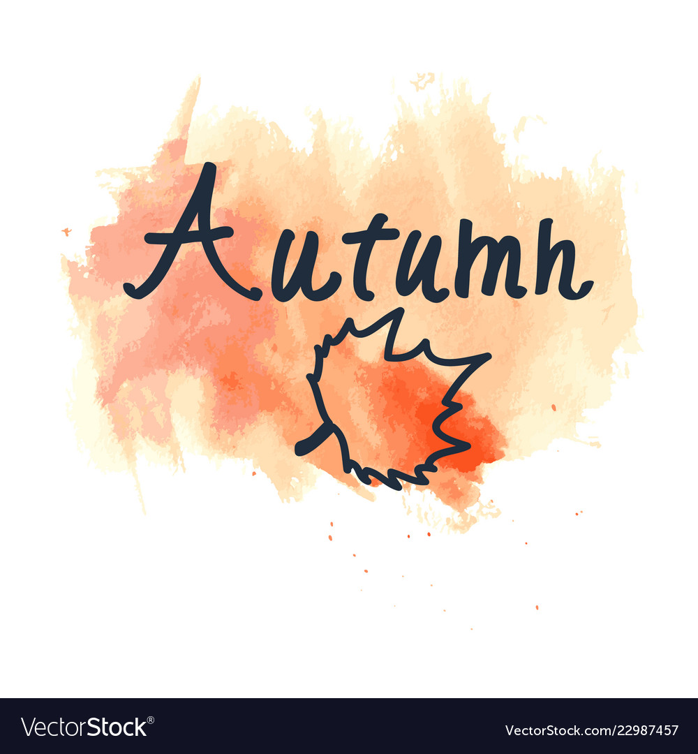 Hand written sign autumn and maple leaf contour