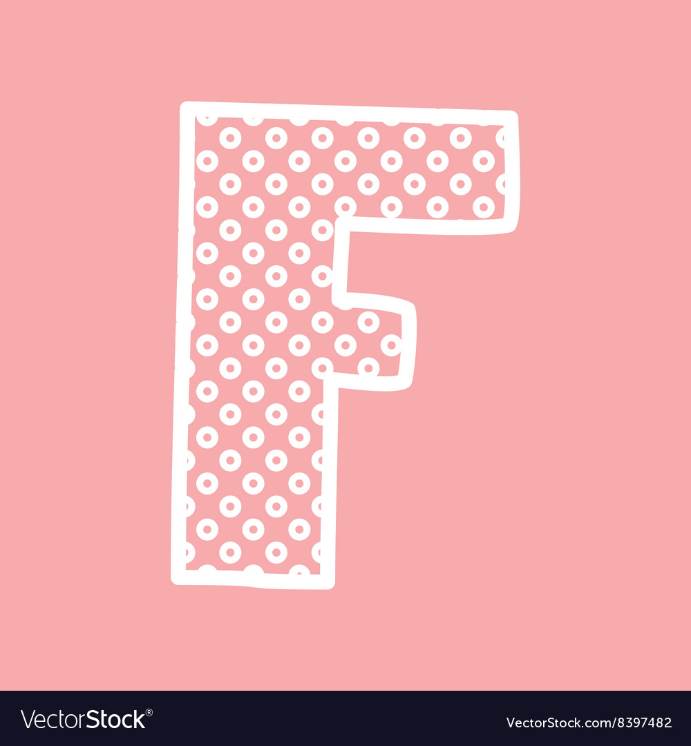 F alphabet letter with white polka dots on pink Vector Image