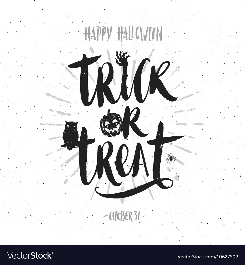 Trick or treat hand drawn calligraphy