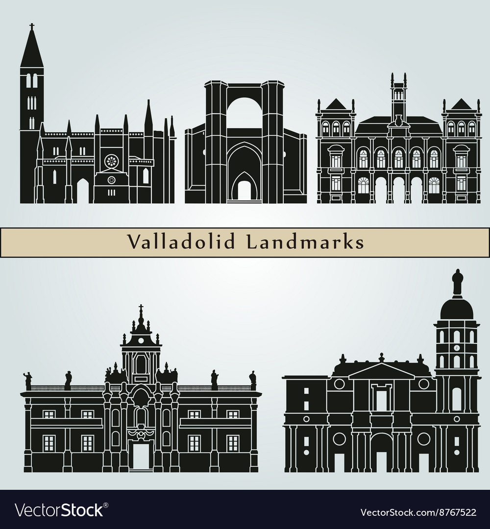 Valladolid landmarks and monuments