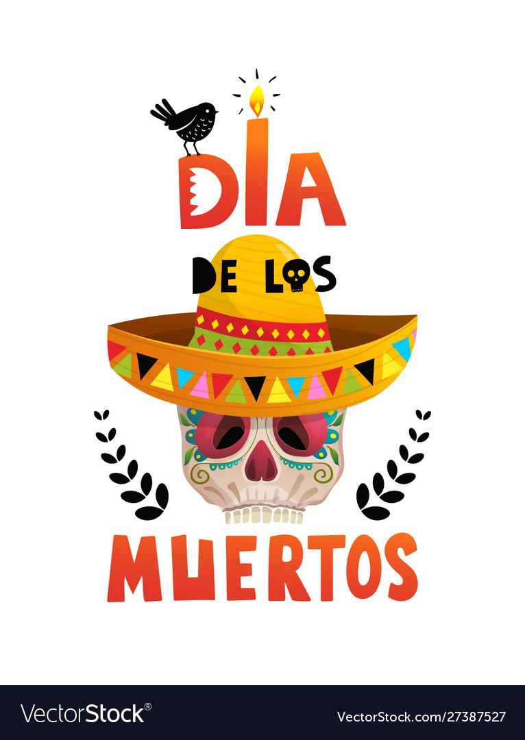 Dia de los muertos mexican holiday skull poster