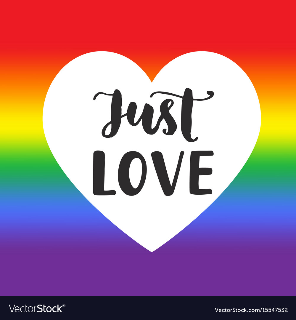 Just love inspirational gay pride poster vector image