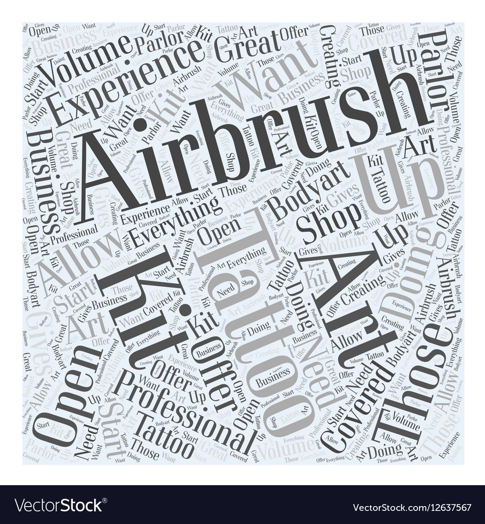 Airbrush Art Tattoo Kits Word Cloud Concept