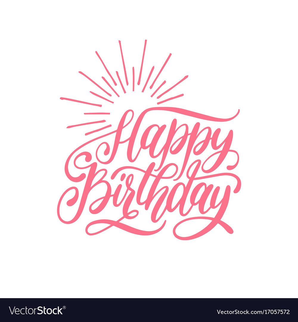 happy birthday hand lettering happy birthday lettering for greeting vector image 22082 | happy birthday hand lettering for greeting vector 17057572