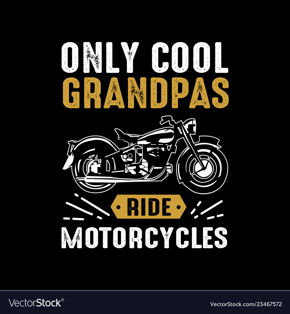 Motorcycle quote and saying good for print