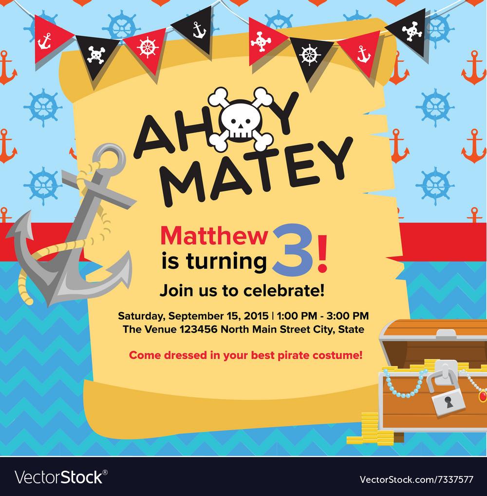 Ahoy matey pirate birthday invitation card vector image filmwisefo