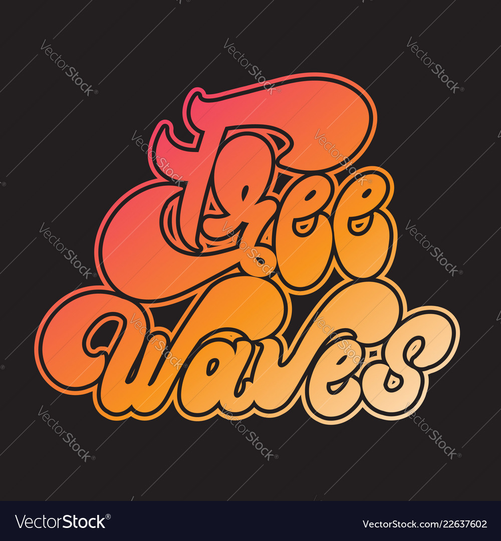 Free waves handwritten lettering made in 90s