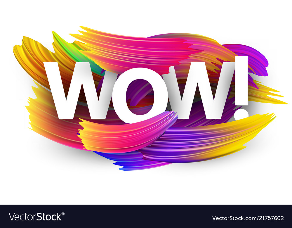 Wow paper poster with colorful brush strokes