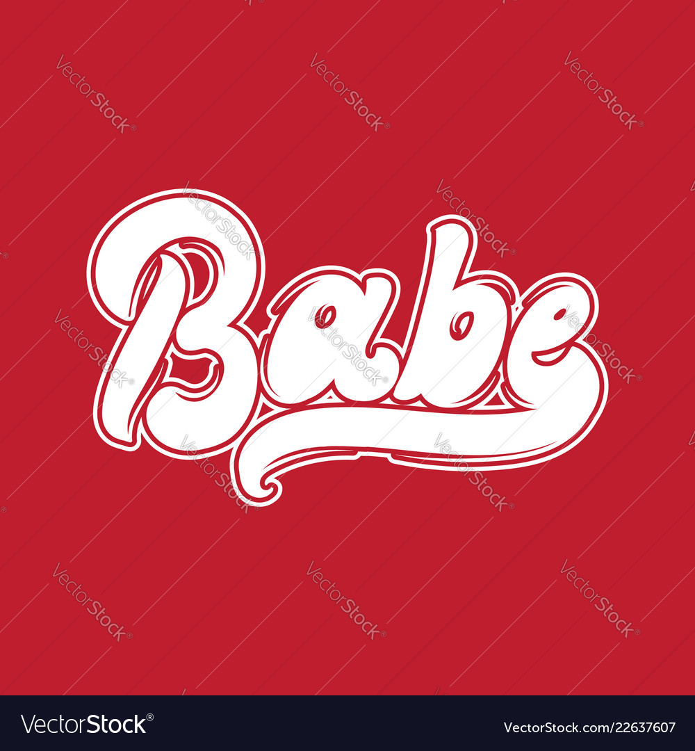 Babe handwritten lettering template for card