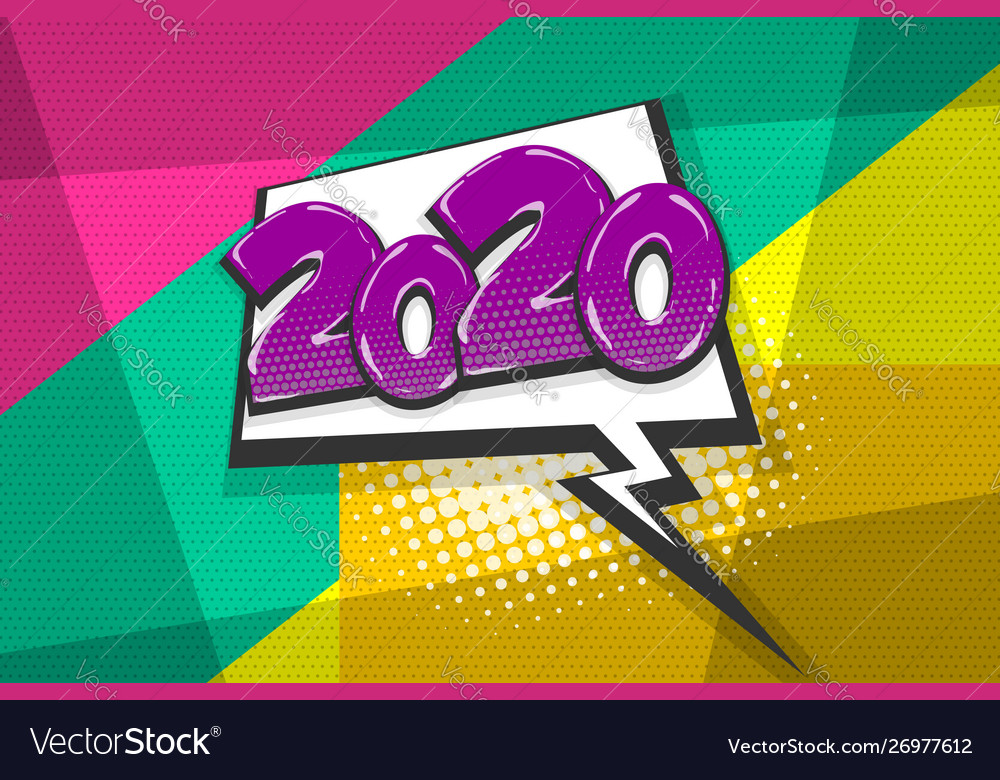 2020 year pop art comic book text speech bubble