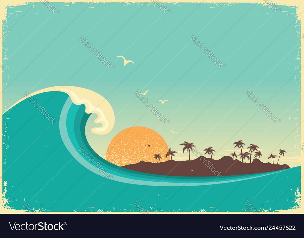 Big ocean wave and tropical islandvintage poster