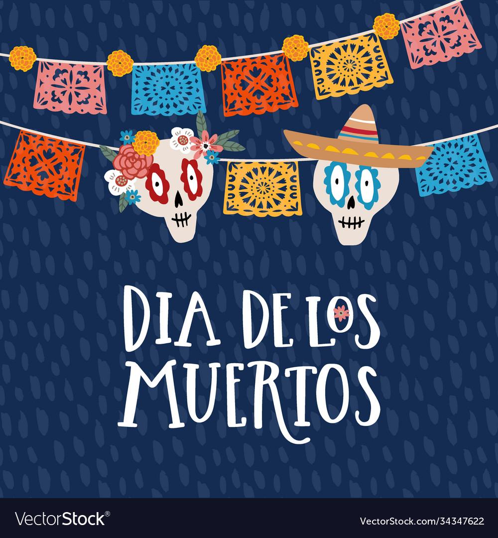 Mexican holiday dia de los muertos day dead