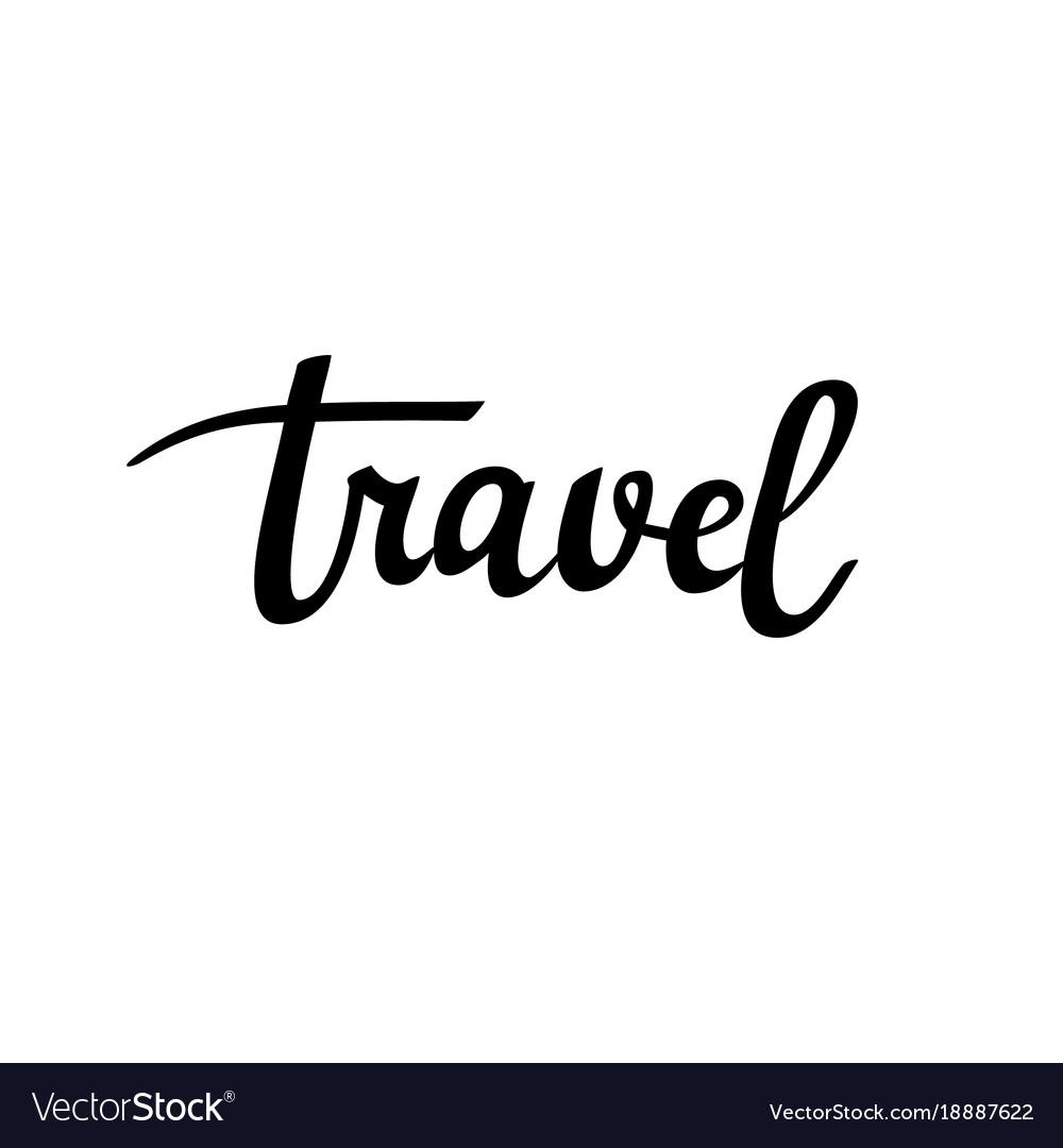 Travel calligraphy inspiration