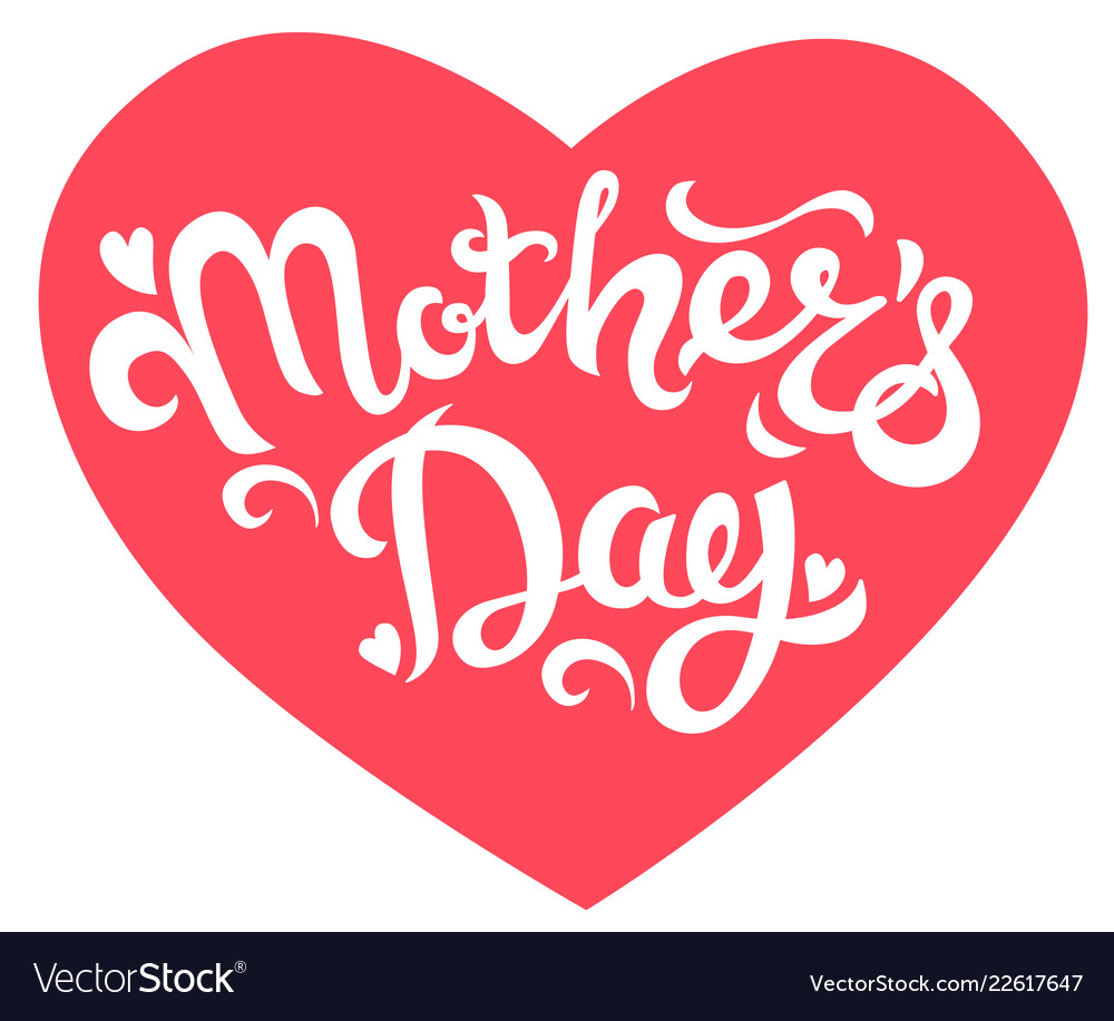 Mothers day lettering in heart