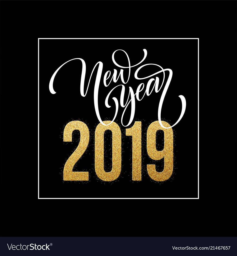 2019 happy new year beautiful handwritten modern