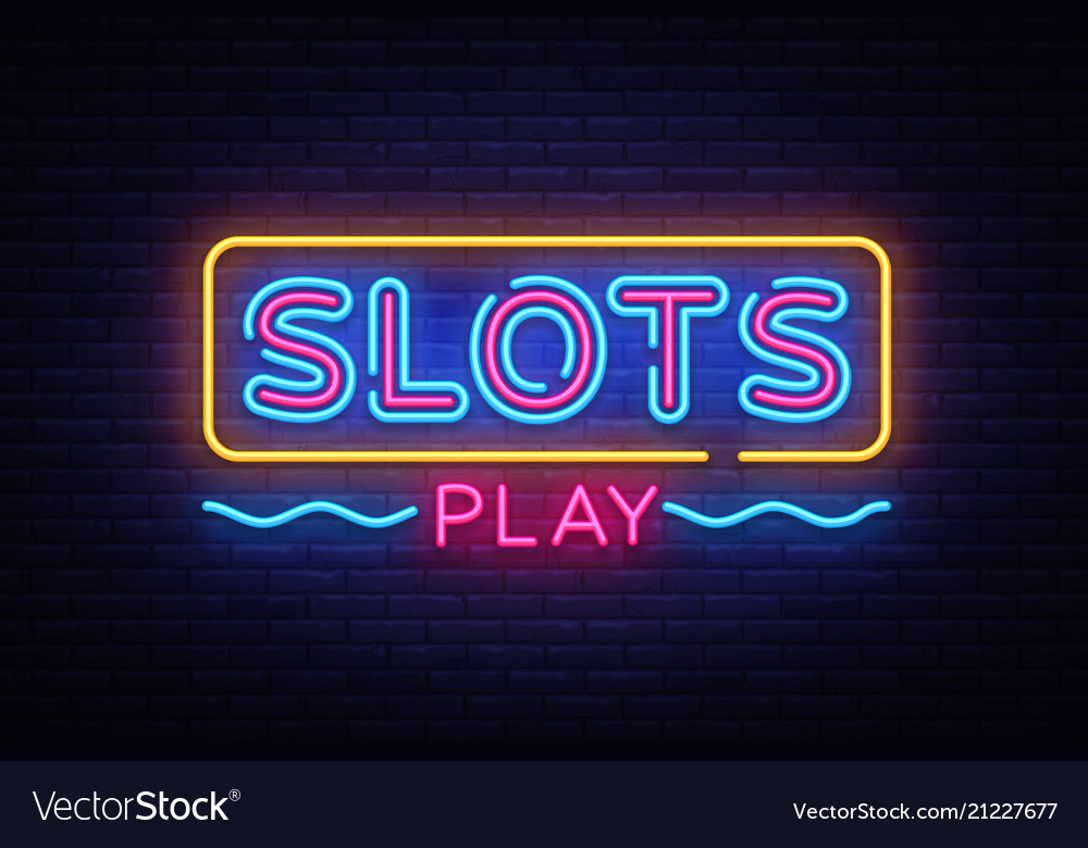 Slots play neon sign slot machine design Vector Image