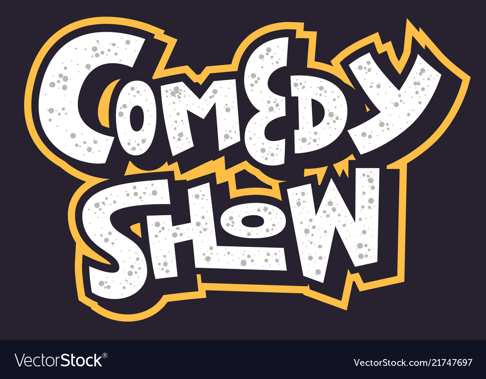 Comedy show hand drawn lettering type design