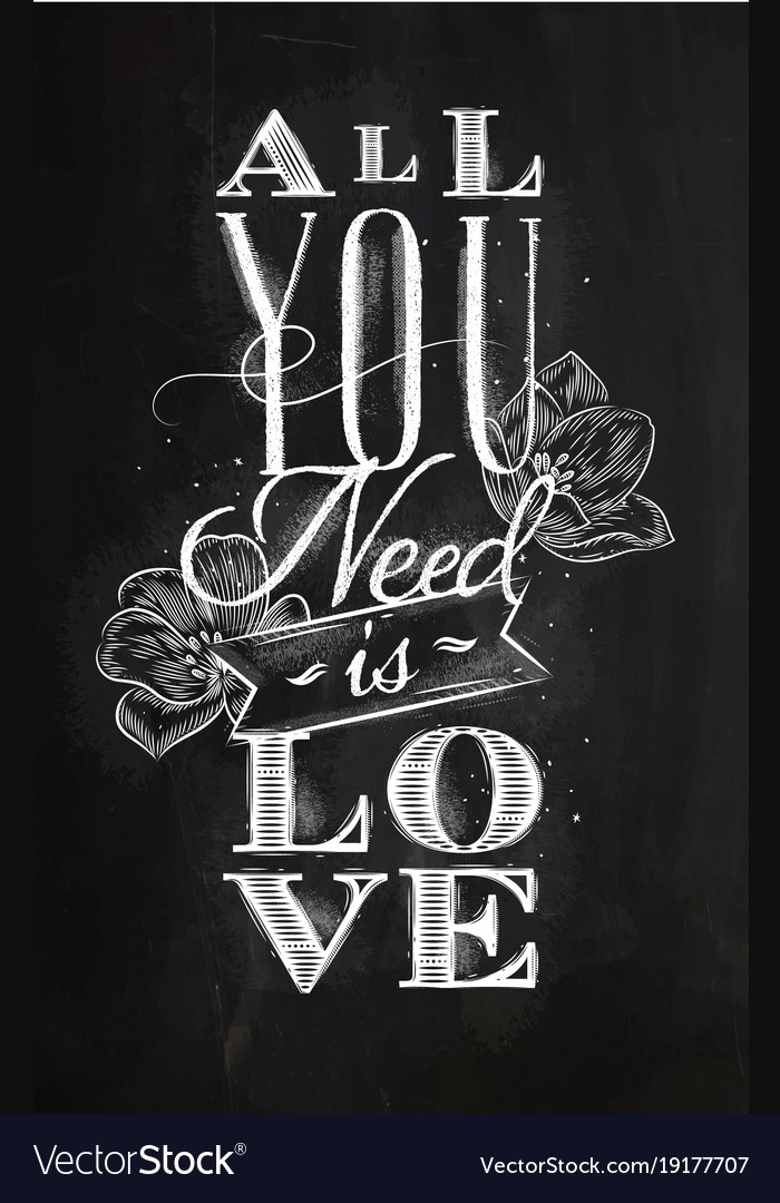 Poster all you need is love chalk