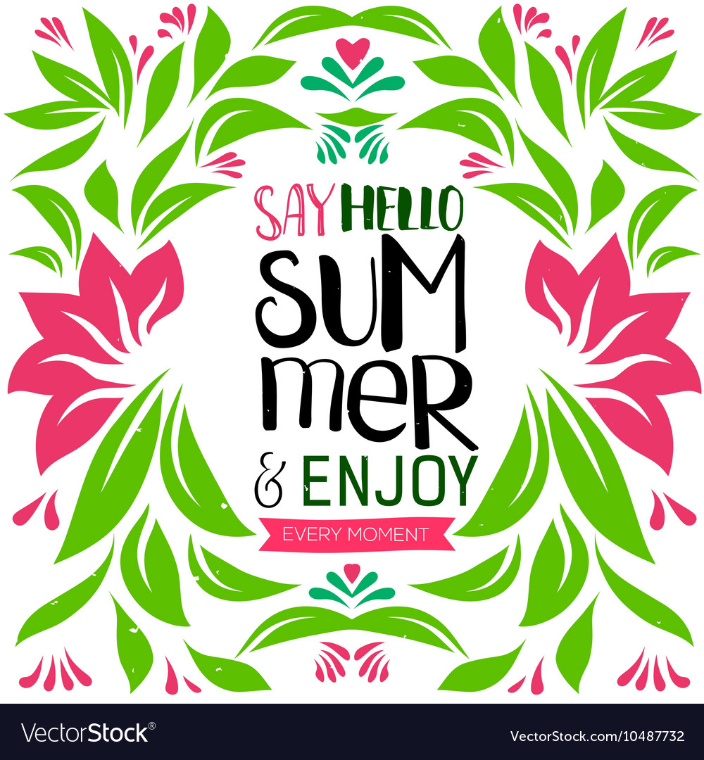 Say Hello Summer lettering