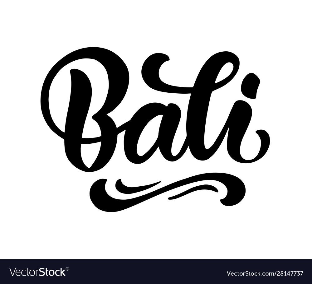 Bali hand written brush lettering