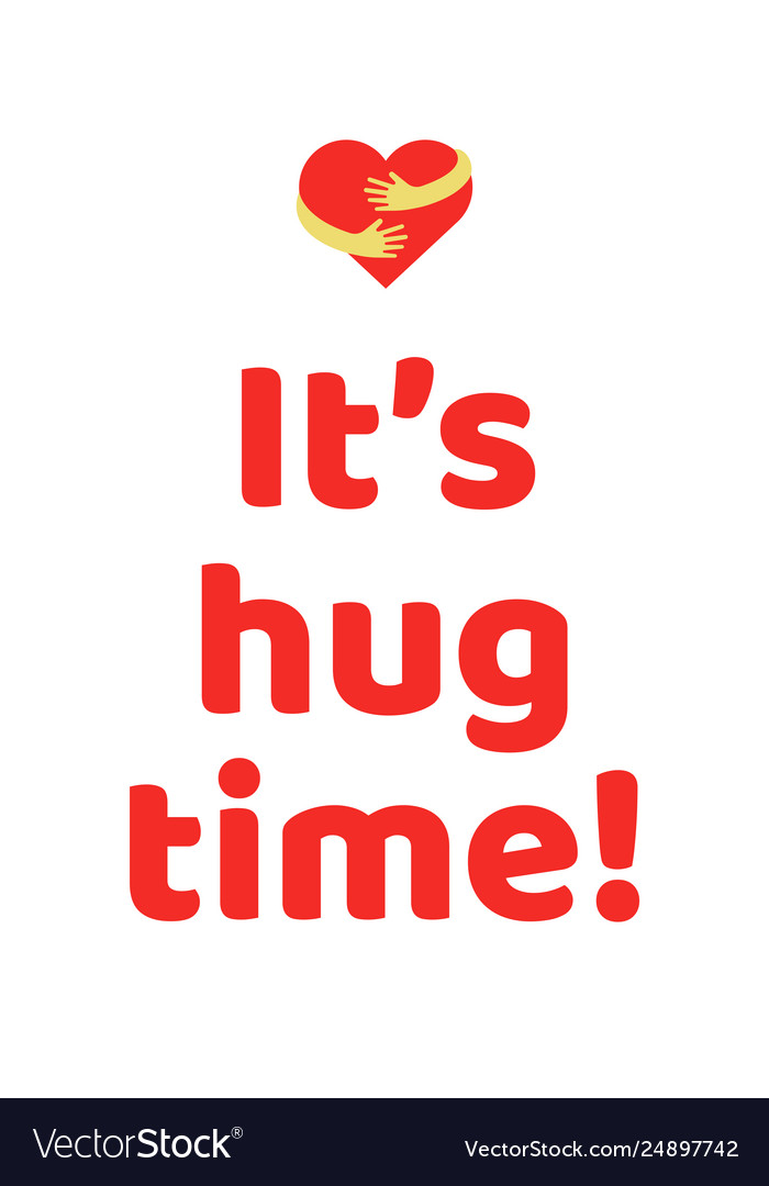 It is hug time poster