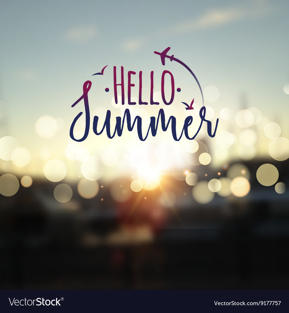 Hello Summer lettering typography on blurred