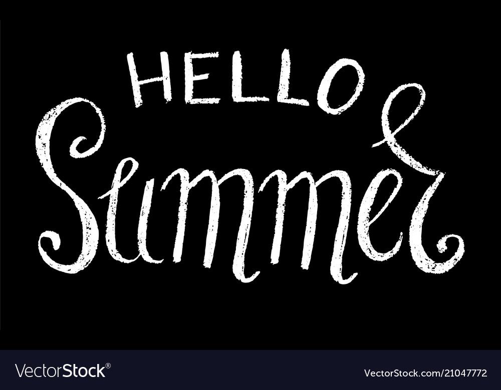 Hello summer white chalk
