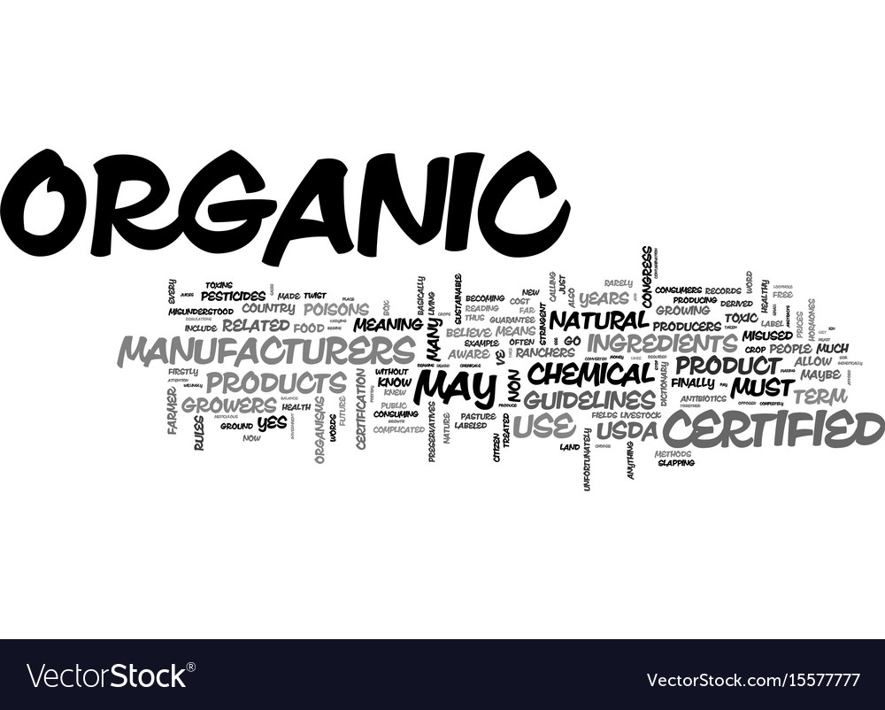 What does certified organic mean text word cloud vector image