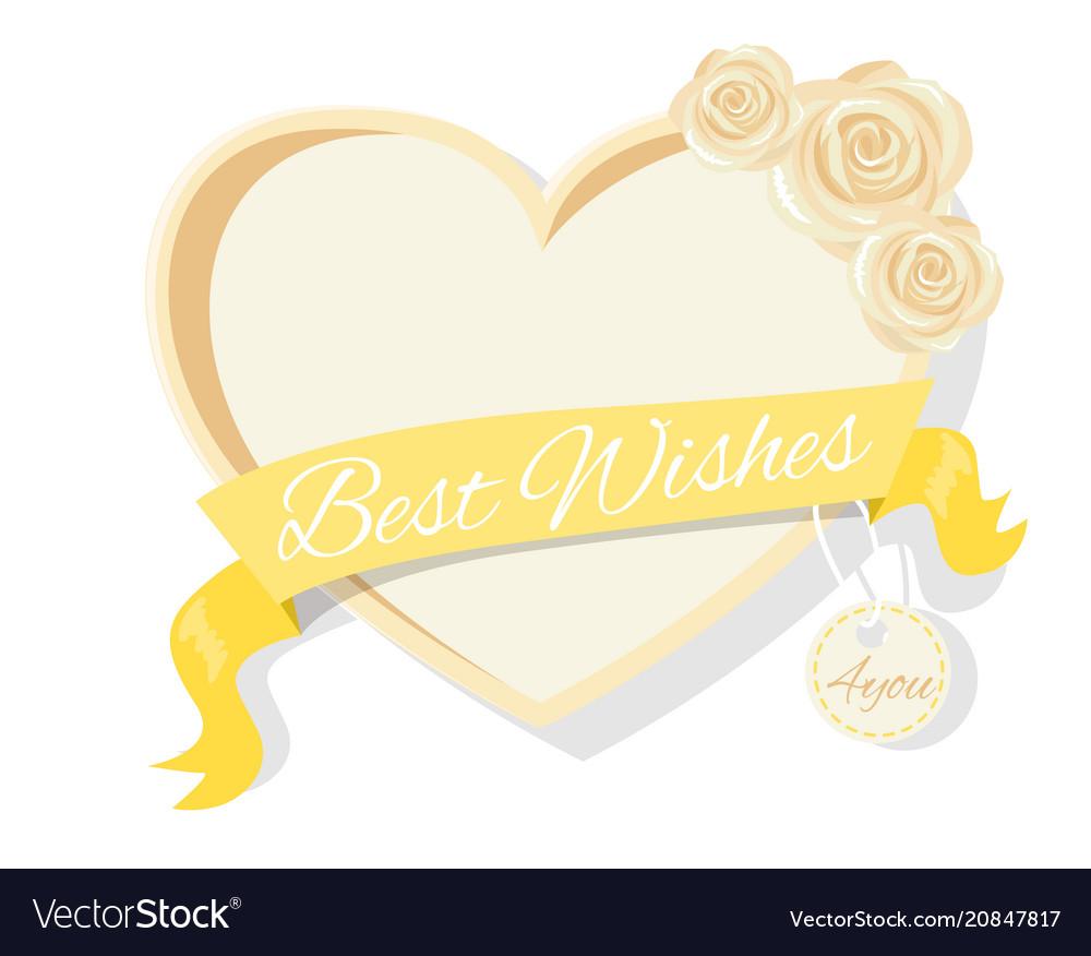 Best wishes frame rose flowers heart shape border vector image