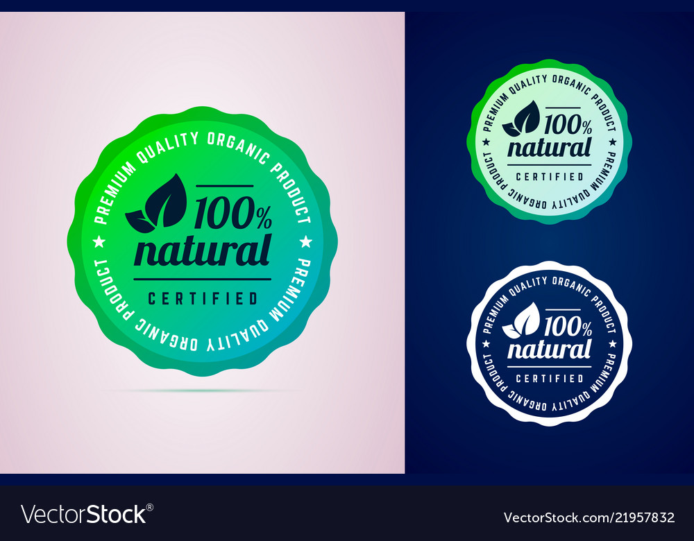 100 percents natural certified product round badge