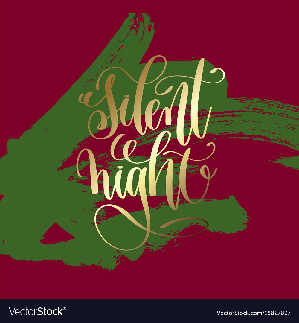 Silent night - gold hand lettering on green and
