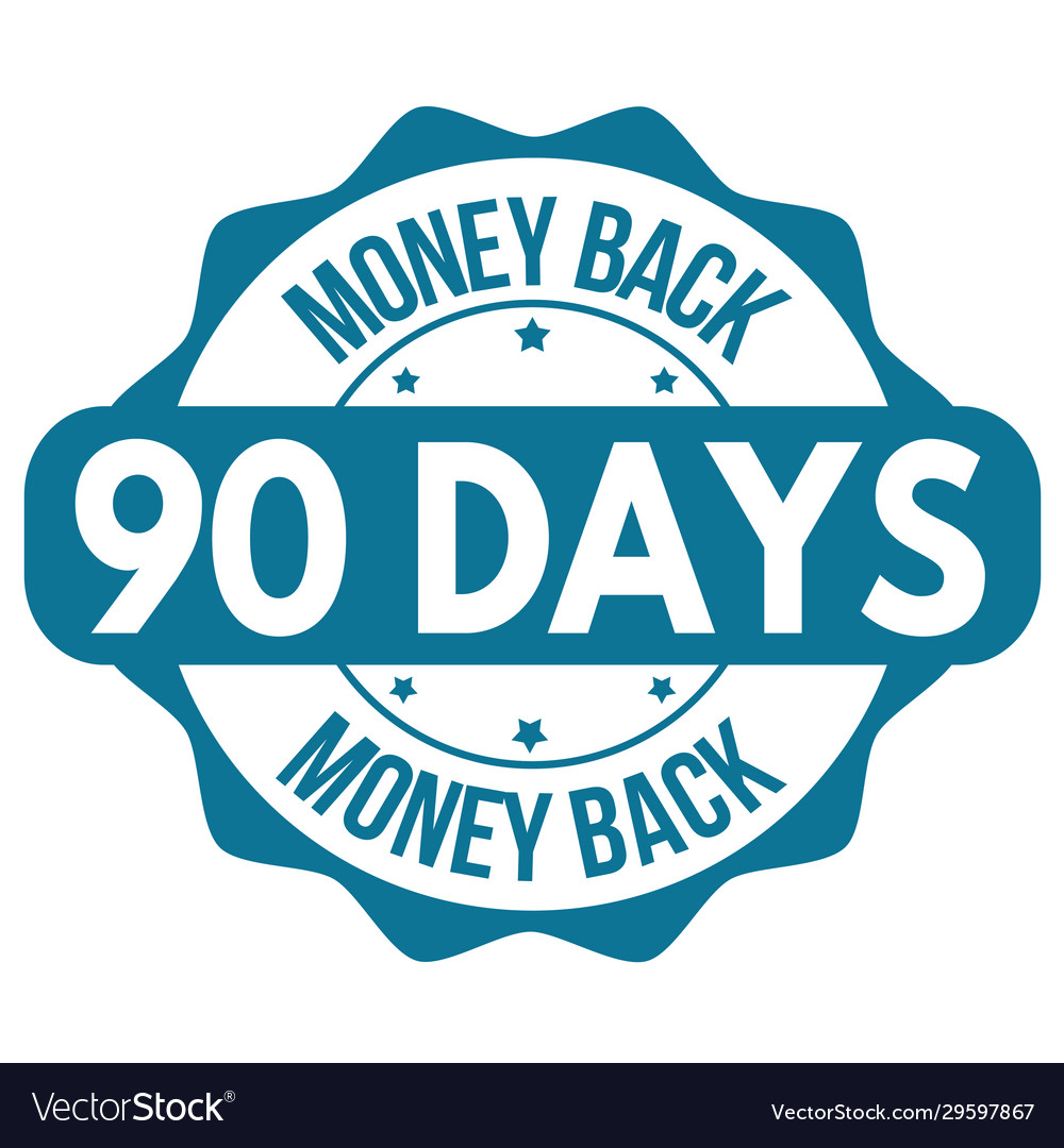 90 days money back label or sticker